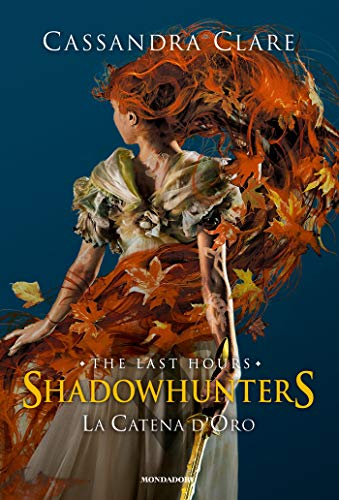 Shadowhunters: The Last Hours - 1. La catena d'oro
