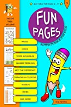 Fun Pages Activity Book for Kids: Puzzles, Word Games, Mazes, Secret Codes and More! (Fun Pages Activity Books) (Volume 1)