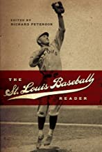 The St. Louis Baseball Reader (Sports and American Culture)
