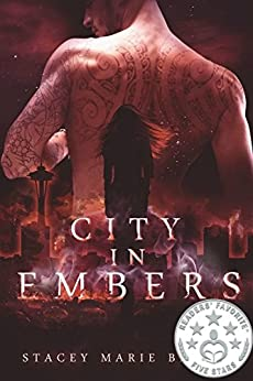City In Embers (Collector Series Book 1) by [Stacey Marie Brown]