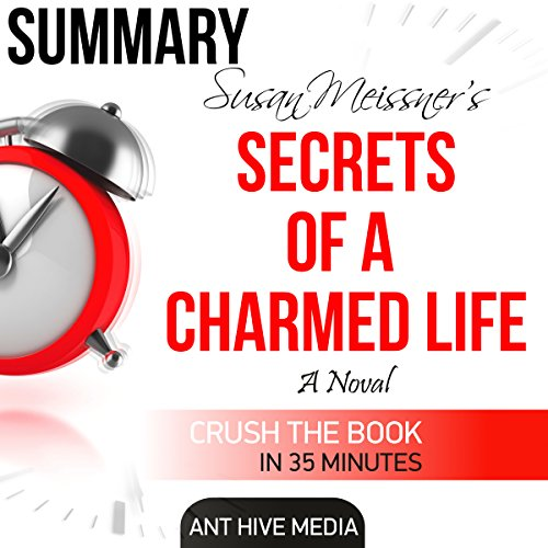 Susan Meissner's Secrets of a Charmed Life Summary audiobook cover art