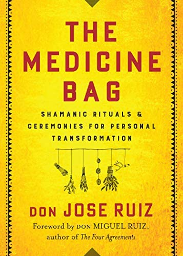 The Medicine Bag Shamanic Rituals Ceremonies for Personal Transformation product image