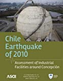 Chili Earthquake 2010: Assessment of Industrial Facilities around Concepción