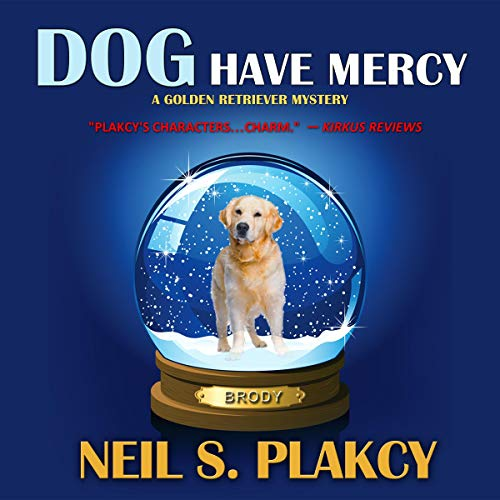 Dog Have Mercy     Golden Retriever Mysteries Volume 6              By:                                                                                                                                 Neil S. Plakcy                               Narrated by:                                                                                                                                 Kelly Libatique                      Length: 6 hrs and 6 mins     18 ratings     Overall 4.4