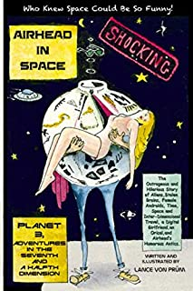 Airhead In Space: Planet 3, Adventures in the Seventh and a