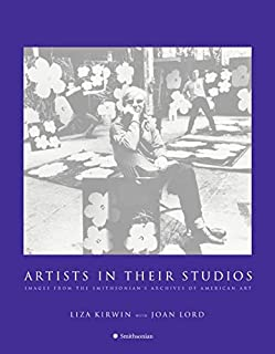 Artists in Their Studios: Images from the Smithsonian's Archives of American Art