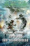 Sprung ins Ungewisse (Unterwerfung der Wirklichkeit Buch 5): LitRPG-Serie