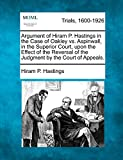 Argument of Hiram P. Hastings in the Case of Oakley vs. Aspinwall, in the Superior Court, upon the Effect of the Reversal of the Judgment by the Court of Appeals.