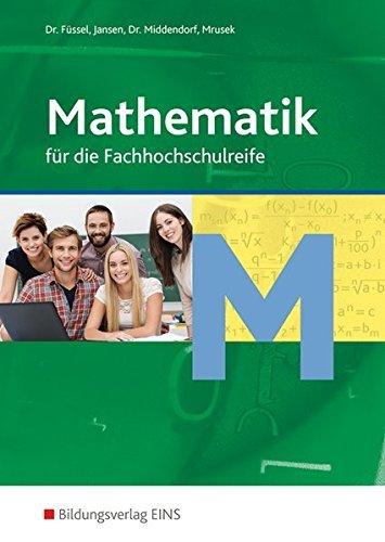 Mathematik für die Fachoberschule: Schülerband by Kuno Füssel (1996-06-01)