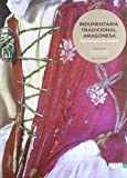 Indumentaria tradicional aragonesa (Gran Formato)