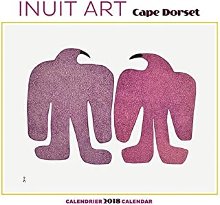 Inuit Art - Cape Dorset 2018 Wall Calendar
