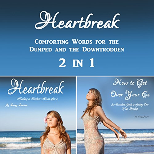 Heartbreak: Comforting Words for the Dumped and the Downtrodden 2-in-1 audiobook cover art