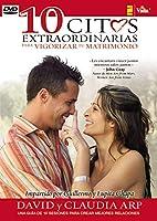 10 citas extraordinarias para vigorizar su matrimonio [DVD]