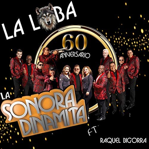 La Sonora Dinamita feat. Raquel Bigorra