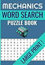 Mechanics Word Search Puzzle Book: Large Print Word Searches, brain games about mechanics, engines, fuels and more ! | 7x10 inches 52 pages | 40 ... free time in family ! (French Edition)