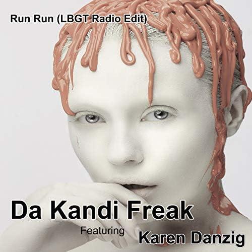 Da Kandi Freak & Karen Danzig