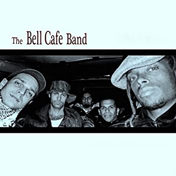The Bell Cafe Band
