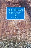 The Jordan Rift Valley - Aharon Horowitz