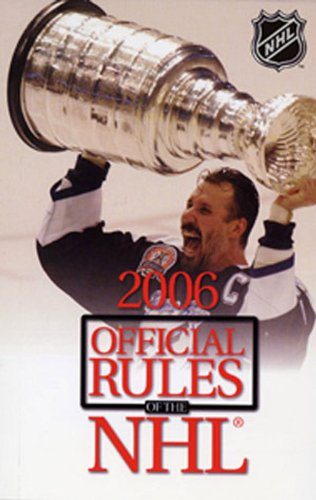 National Hockey League Official Rules 2005-06 (Official Rules of the NHL)