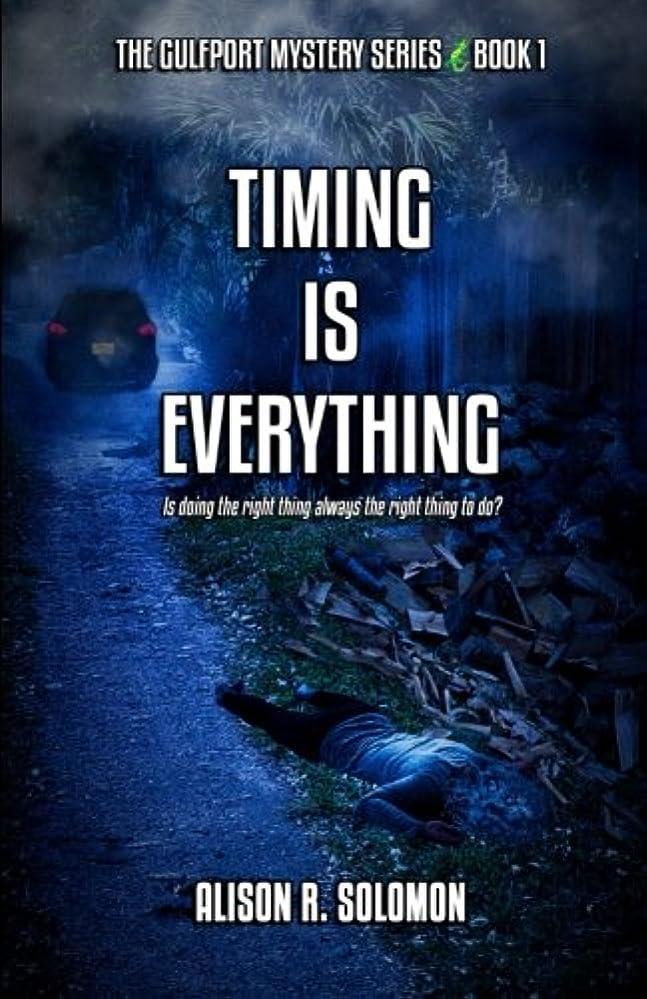 信じる粘り強い弱いTiming Is Everything: The Gulfport Mysteries - Book One