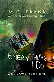 Everything I Do (Outlaws Book 1)