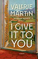 I Give It to You: A Novel (Vintage Contemporaries)