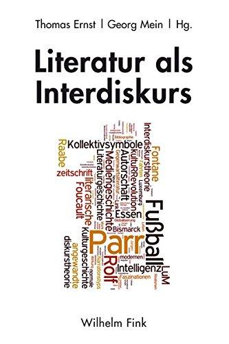Literatur als Interdiskurs: Realismus und Normalismus, Interkulturalität und Intermedialität von der Moderne bis zur Gegenwart. Eine Festschrift für Rolf Parr zum 60. Geburtstag