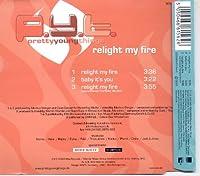 Relight my fire [Single-CD]