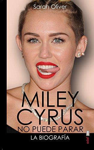 Miley Cyrus: La Biografia