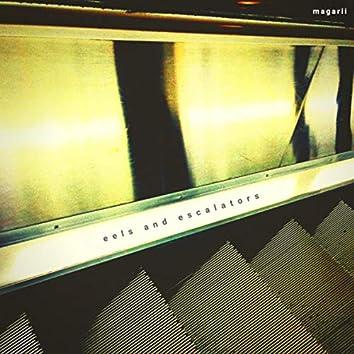 eels and escalators