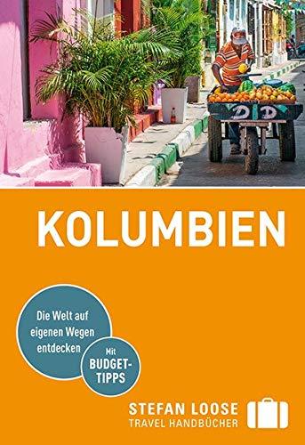 Stefan Loose Reiseführer Kolumbien: mit Reiseatlas (Stefan Loose Travel Handbücher)