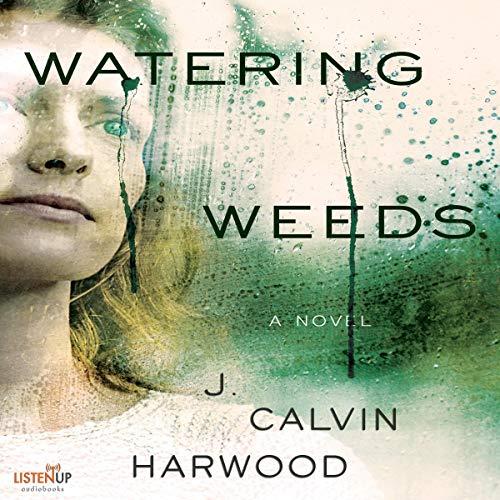 Watering Weeds cover art