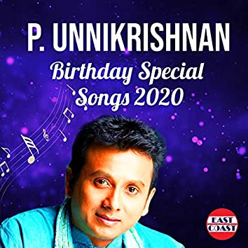 P. Unnikrishnan Birthday Special Songs 2020
