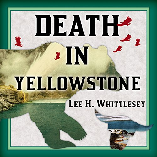 Death in Yellowstone audiobook cover art