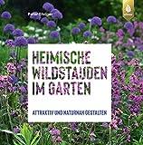 Heimische Wildstauden im Garten: Attraktiv und naturnah...