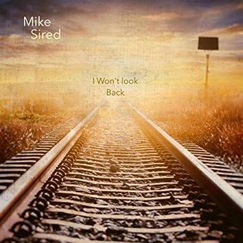 I Won't Look Back (feat. Nicky White)