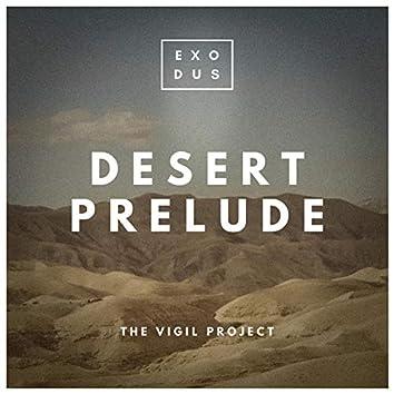 Desert Prelude (feat. Ben Batalla & Cathedral)
