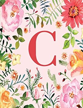 Paperback C: Monogram Initial C Notebook for Women and Girls, Pink Floral 8.5 x 11 Book
