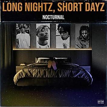 Long Nightz, Short Dayz - EP