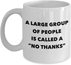 Introvert Gifts Im Busy Introverting Mug A Large Group of People is Called a No Thanks Mug Funny Coffee Cup