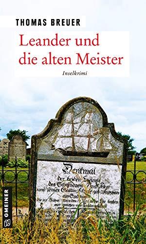 Leander und die alten Meister: Inselkrimi (Kommissar Leander 3)