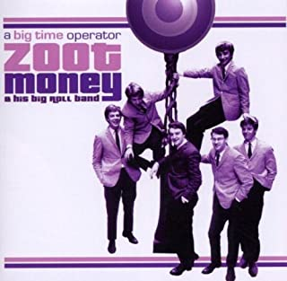 A Big Time Operator By Zoot Money & His Big Roll Band,Zoot Money (2005-11-07)