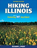 Hiking Illinois (America s Best Day Hiking Series)