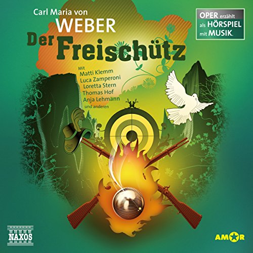 Der Freischütz     Oper erzählt als Hörspiel mit Musik              By:                                                                                                                                 Carl Maria von Weber                               Narrated by:                                                                                                                                 Matti Klemm,                                                                                        Luca Zamperoni,                                                                                        Loretta Stern                      Length: 1 hr and 17 mins     Not rated yet     Overall 0.0