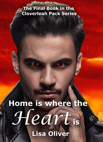 Home is Where the Heart Is (Cloverleah Pack Series Book 15 ...