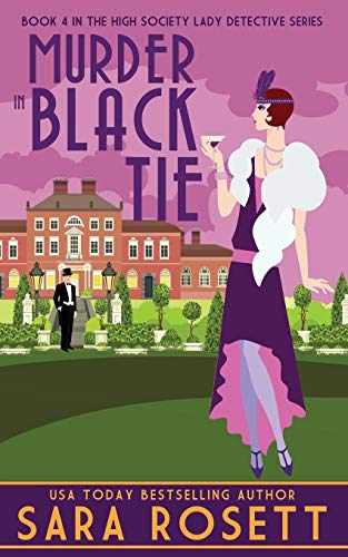 Compare Textbook Prices for Murder in Black Tie 1920s High Society Lady Detective Mystery  ISBN 9781950054169 by Rosett, Sara
