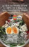 LA GUÍA COMPLETA SOBRE LA DIETA DE ENSALADAS PARA PRINCIPIANTES 2021/22: El libro de cocina Complete Dash Diet, nuevas recetas revisadas desde el ... su metabolismo y eliminar o mejorar la presió