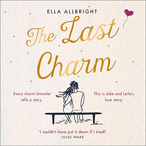 The Last Charm Audiobook By Ella Allbright cover art