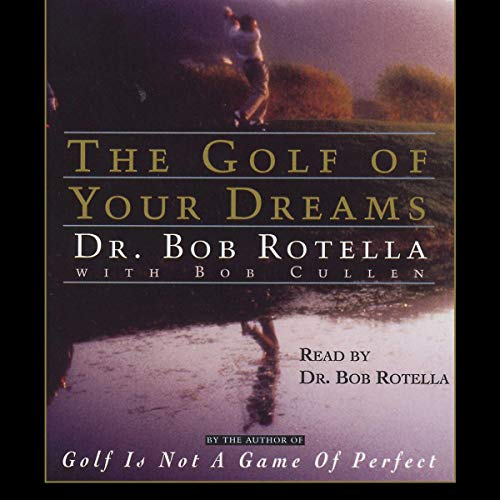The Golf of Your Dreams audiobook cover art