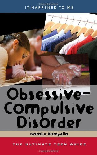 Obsessive-Compulsive Disorder: The Ultimate Teen Guide (It Happened to Me) (English Edition)